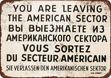 1962 Checkpoint Charlie Berlin Wall - Vintage Look Reproduction Aluminum sign