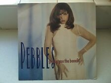 "Pebbles - Giving You The Benefit - 12"" Vinyl Single"