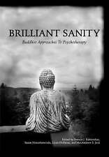 Brilliant Sanity Buddhist Approaches To Psychotherapy.. Free Post