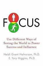 Focus: Use Different Ways of Seeing the World for Success and Influenc-ExLibrary
