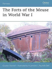 Osprey Fortress Forts of the Meuse in World War 1 illustrated 2007 1st edn vgc