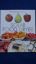 THE SOLAR FOOD DRYER How to Make and Use EBEN FODOR Drying Food Preserving
