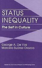 Status Inequality: The Self in Culture (Cross Cultural Research and Methodology)