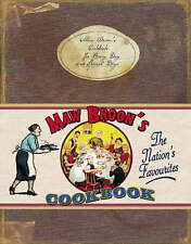 Maw Broon's Cookbook: The Broon's Cookbook - for Every Day and Special Days b...