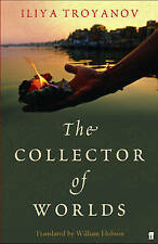 The Collector of Worlds by Iliya Troyanov (Paperback, 2009)