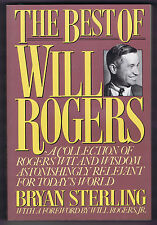 THE BEST OF WILL ROGERS by Bryan Sterling - 1979 1st Print - 8 pgs of B/W pics