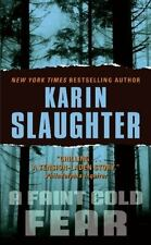 Grant County: A Faint Cold Fear Bk. 3 by Karin Slaughter (2004, Paperback)