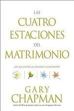 Las Cuatro Estaciones del Matrimonio: En qu estacin se encuentra su matrimonio?