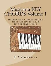 Musicarta Key Chords Volume 1 : Master the Chords You're Most Likely to Hear...