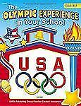 U. S. Olympic Curriculum Guide Ser.: Olympic Experience in the School Gr. K-3