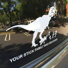 Your Stick Family Was Delicious T-Rex Dinosaur Figure Car Auto Stickers Precious