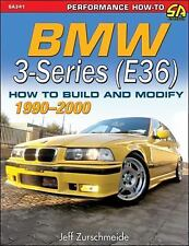 BMW 3-Series (E36) 1990-2000 : How to Build and Modify by Jeffery Zurschmeide...