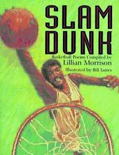 Slam Dunk : Poems about Basketball Vol. 1 (1995, Hardcover)