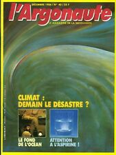 Revue l'argonaute No 40 Décembre 1986 climat demain le désastre