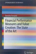 SpringerBriefs in Business: Financial Performance Measures and Value Creation...