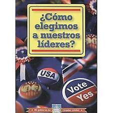 COMO ELEGIMOS A NUESTROS LIDERES? HOW DO WE ELECT OUR LEADERS? (Mi Gobierno De E