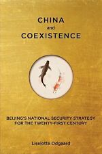 China and Coexistence: Beijing's National Security Strategy for the Twenty-First