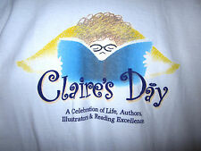CLAIRE's DAY book festival large T shirt Reading Authors celebration day tee