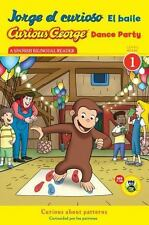 Jorge el curioso El baileCurious George Dance Party CGTV Reader (Spanish and Eng
