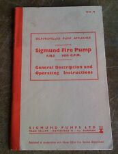 SIGMUND FIRE PUMP OPERATING INSUCTIONS GREEN GODDESS