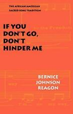 IF YOU DON'T GO, DON'T HINDER ME - NEW PAPERBACK BOOK