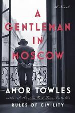 A Gentleman in Moscow : A Novel by Amor Towles (2016, Hardcover) - MINT COND!!!