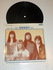 "THE SWEET  It's It's...The Sweet Mix - 1984 UK injection moulded 7"" vinyl single"