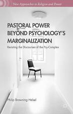 New Approaches to Religion and Power: Pastoral Power Beyond Psychology's...