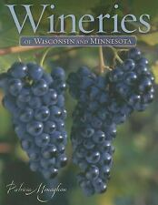 Wineries of Wisconsin and Minnesota-ExLibrary