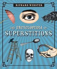 The Encyclopedia of Superstitions by Richard Webster (2008, Paperback)