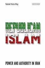 NEW - Republican Islam: Power and Authority in Iran by Pay, Vahid Nick