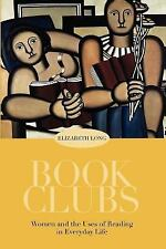 Book Clubs: Women and the Uses of Reading in Everyday Life-ExLibrary