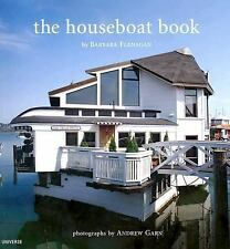 The Houseboat Book by Barbara Flanagan (2004, Hardcover)
