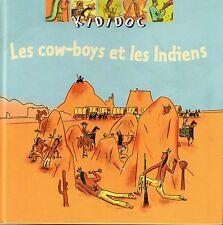 Les cow-boys et les indiens KIDIDOC NATHAN encyclopédie pour enfant  3 à 6  ans