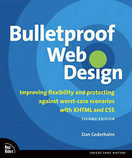 Bulletproof Web Design: Improving Flexibility and Protecting Against...