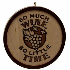 """Hallmark Signature Ornament - """"So Much Wine So Little Time""""  NOT DATED 3.5"""""""
