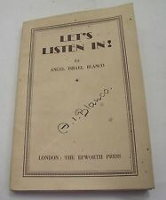 LET'S LISTEN IN! SIGNED ANGEL I.BLANCO w/LETTER SPANISH CIVIL WAR ISLE OF WIGHT