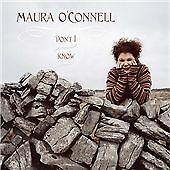 DON´T I KNOW-O´CONNELL MAURA CD