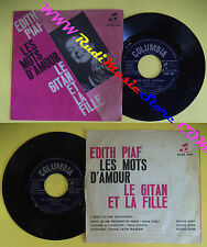 LP 45 7'' EDITH PIAF Les mots d'amour Le gitan et la fille 1962 no cd mc dvd