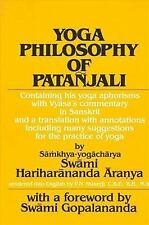 Yoga Philosophy of Patanjali: Containing His Yoga Aphorisms with Vyasa's Comment