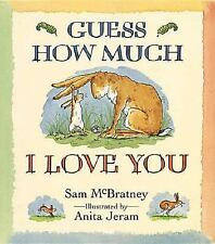 Guess How Much I Love You: Guess How Much I Love You by Sam McBratney)