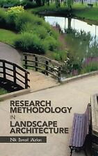 Research Methodology in Landscape Architecture by Nik Ismail Azlan (2013,...