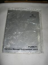 2003 ACURA NSX service manual supplement  factory repair shop .