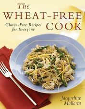 The Wheat-Free Cook: Gluten-Free Recipes for Everyone, Jacqueline Mallorca, Good