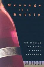 Message in a Bottle: The Making of Fetal Alcohol Syndrome-ExLibrary