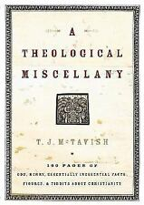 A Theological Miscellany,Calvinism BRAND NEW HARDCOVER