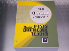 CHEVELLE - MONTE CARLO MASTER PARTS CATALOG 64-1972 Dec 71 print