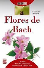 Esenciales: Flores de Bach by Geraldine Morrison (2016, Paperback)