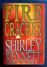 FIRE CRACKER BY SHIRLEY KENNETT-SIGNED 1ST EDITION HARDCOVER BOOK-LIKE NEW