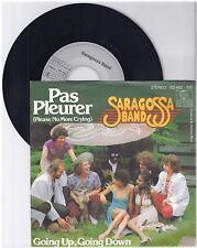 "Saragossa Band, Pas Pleurer, G/VG  7"" Single 999-357"